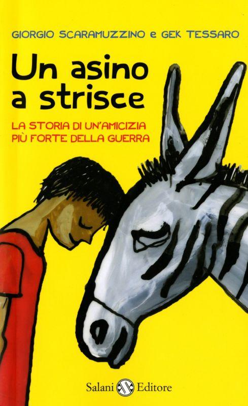 """Un bellissimo libro sull'amicizia: """"Un asino a strisce"""""""